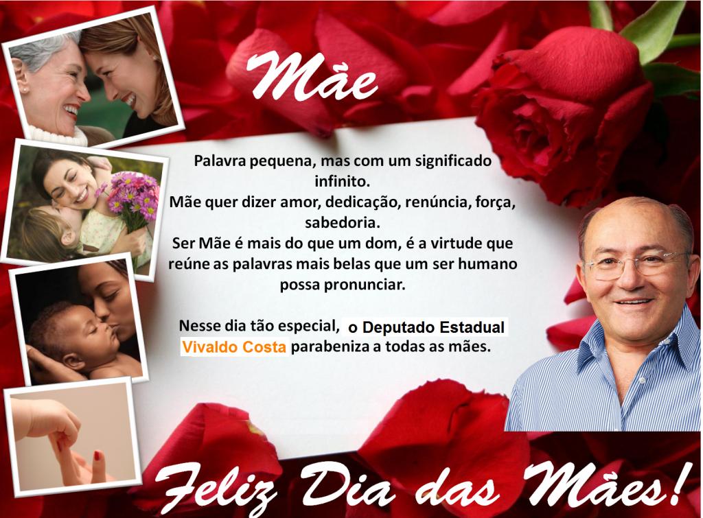 Resultado de imagem para Mensagem do dia das Mães do Deputado Vivaldo Costa