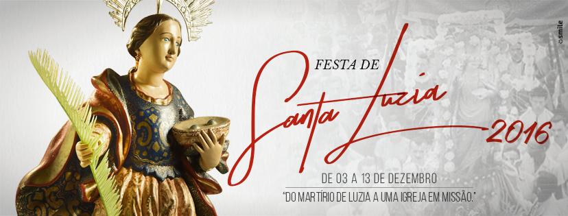 Resultado de imagem para Festa de Santa Luzia 2016 vem com novidades na programação social